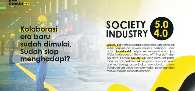 Industri 4.0 & Society 5.0